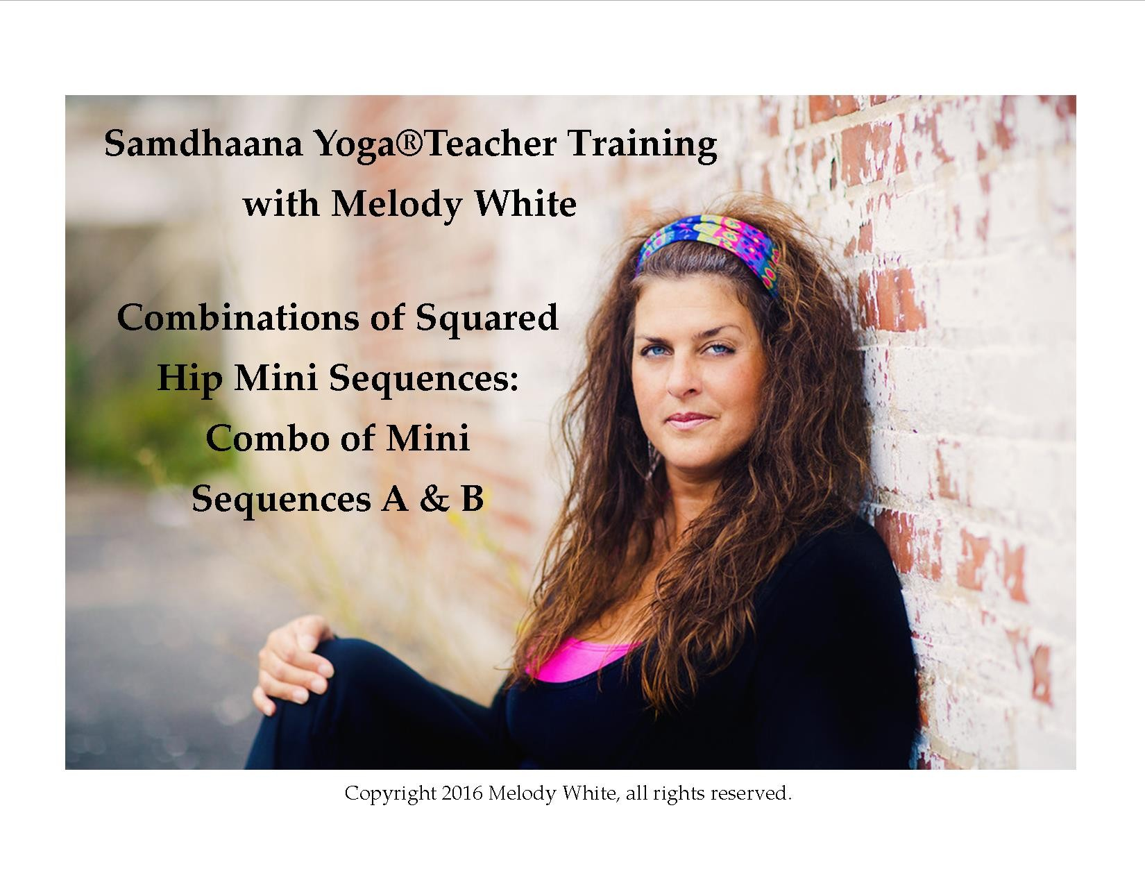 Samdhaana Yoga Squared Hip Mini Sequences