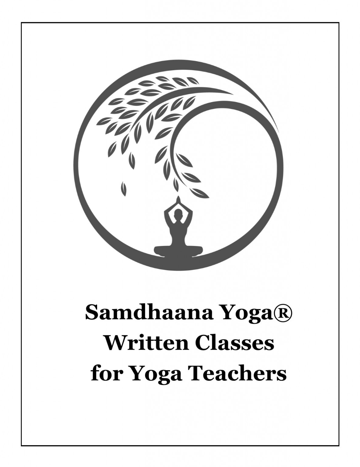 samdhaana yoga written classes