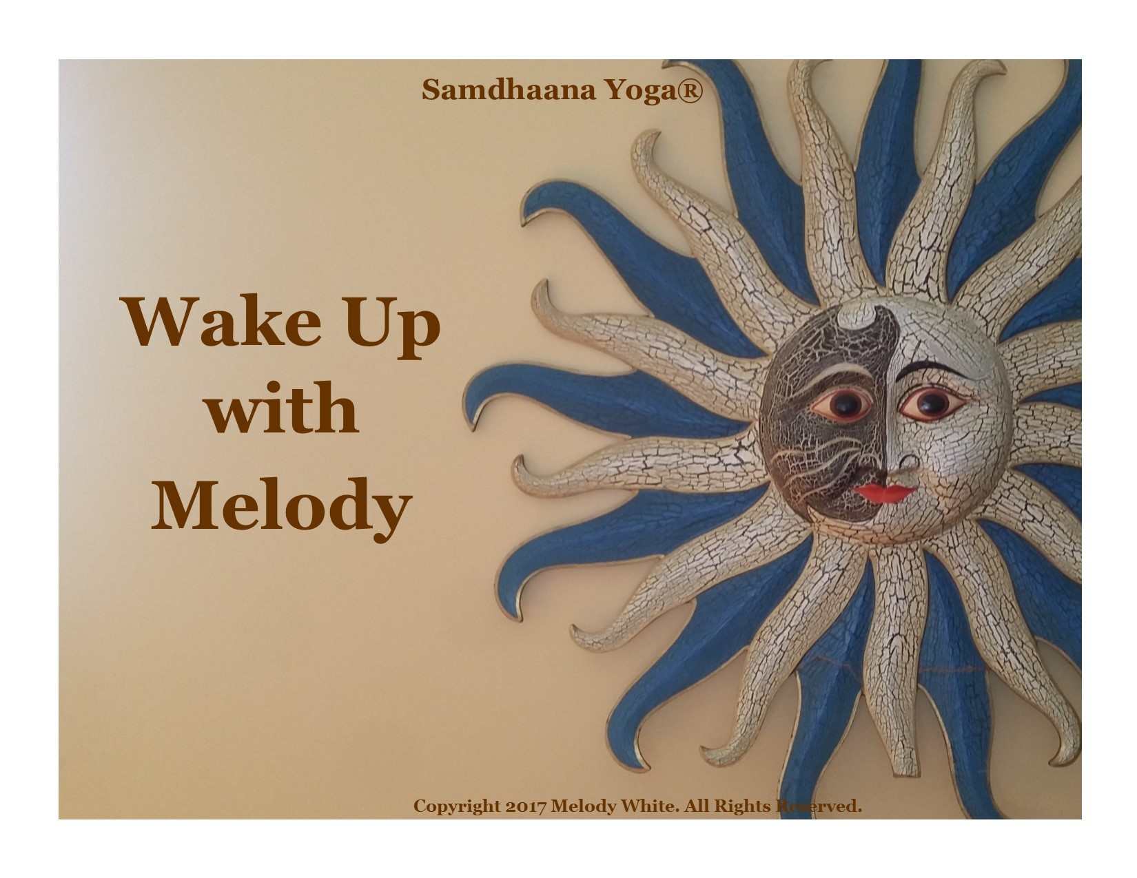 wake up with Melody