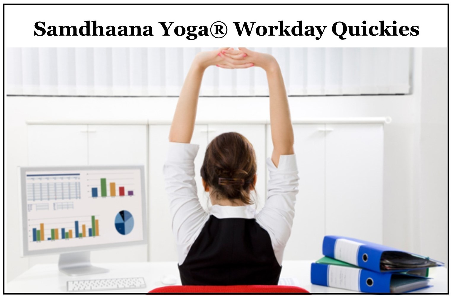 samdhaana workday quickie