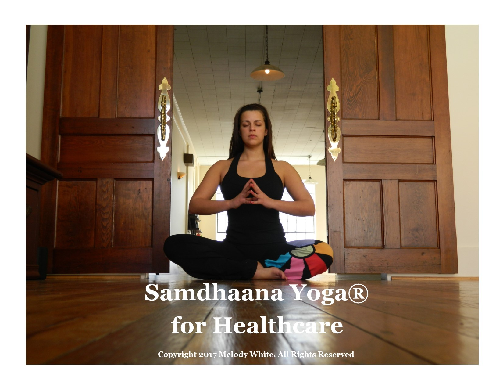 samdhaana yoga for healthcare